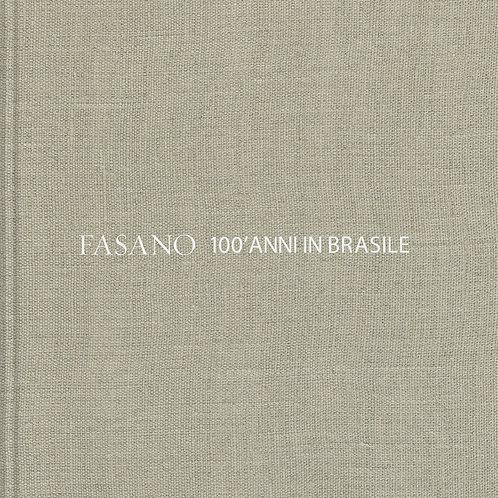 Fasano – 100'anni in Brasile / 100' anni di gastronomia