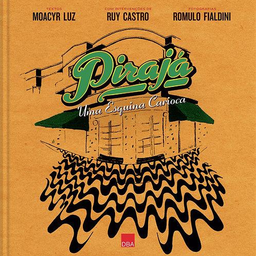 Pirajá – Uma Esquina Carioca