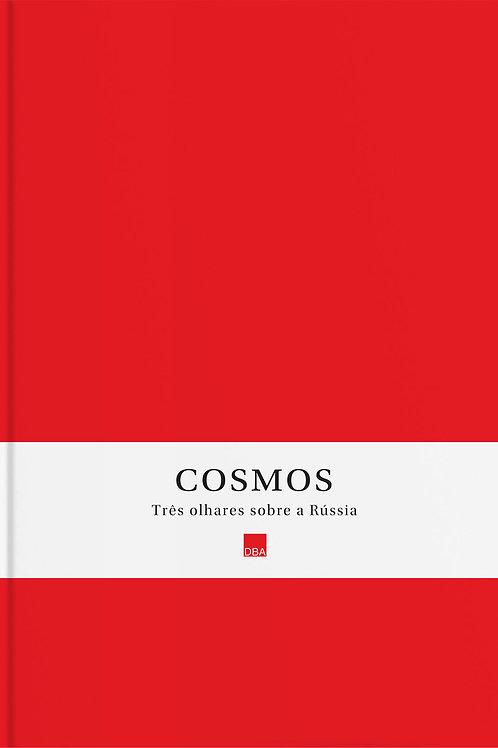 Cosmos – Três olhares sobre a Rússia