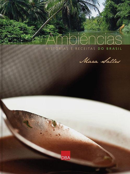 Ambiências - histórias e receitas do Brasil