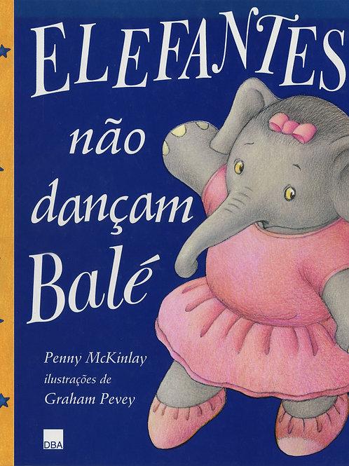 Elefantes não dançam balé