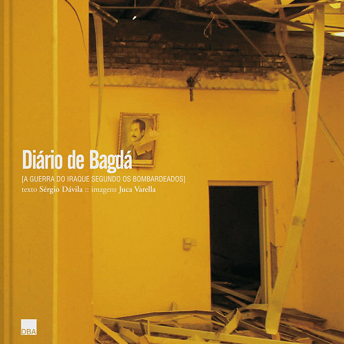 Diário de Bagdá, a Guerra do Iraque segundo os bombardeados