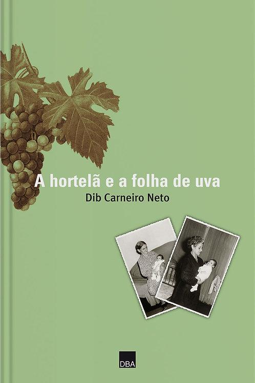 A hortelã e a folha de uva