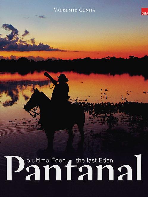 Pantanal – o último Éden