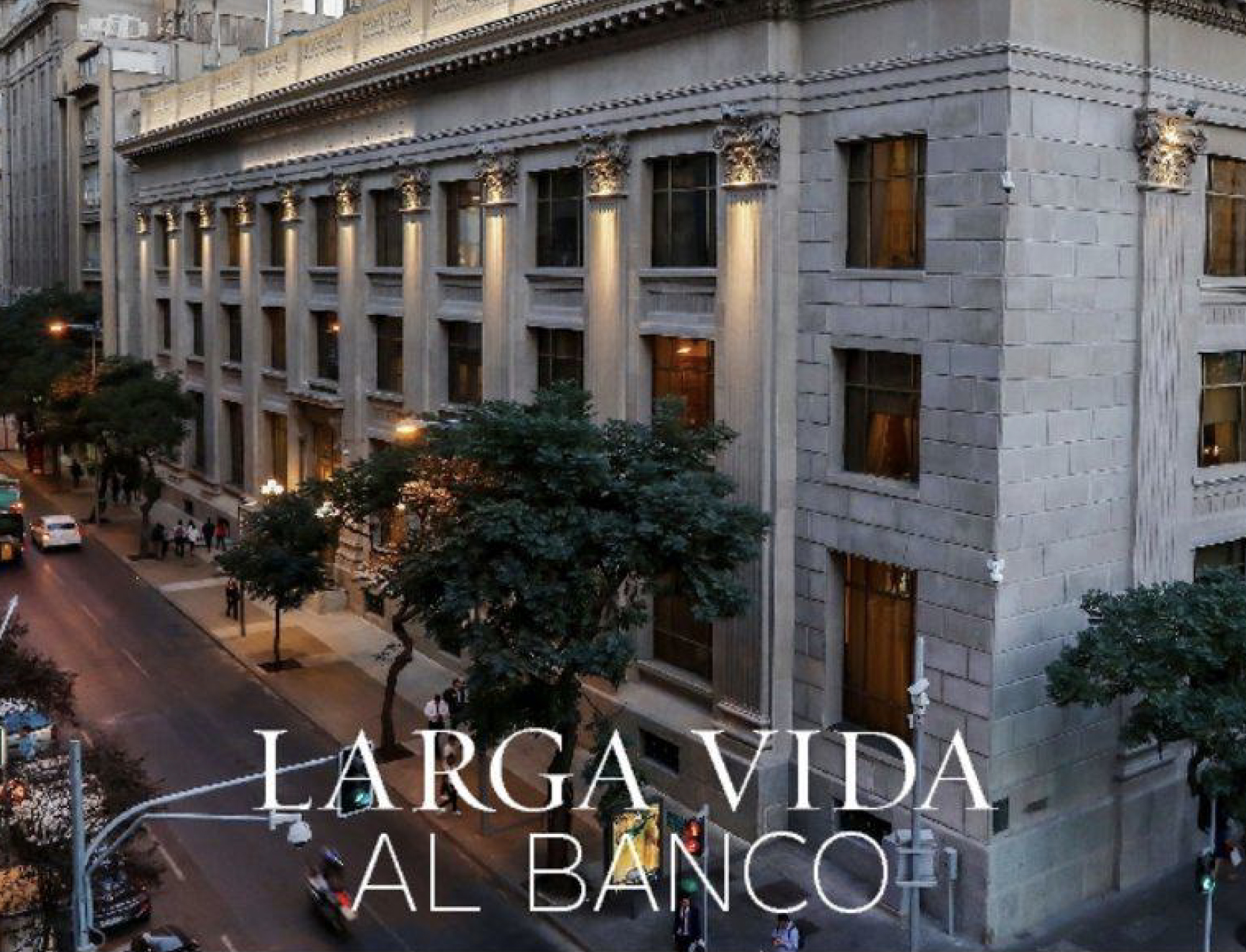 Larga vida al Banco.