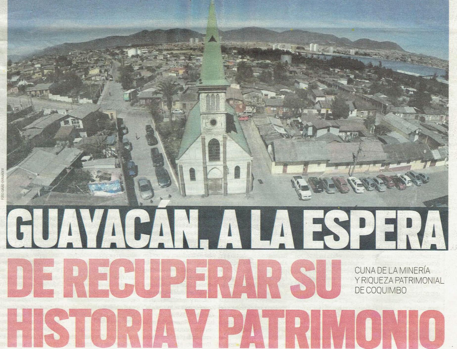 Guayacán, a la espera de recuperar su historia y patrimonio.
