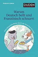 François Conrad - Warum Deutsch bellt un