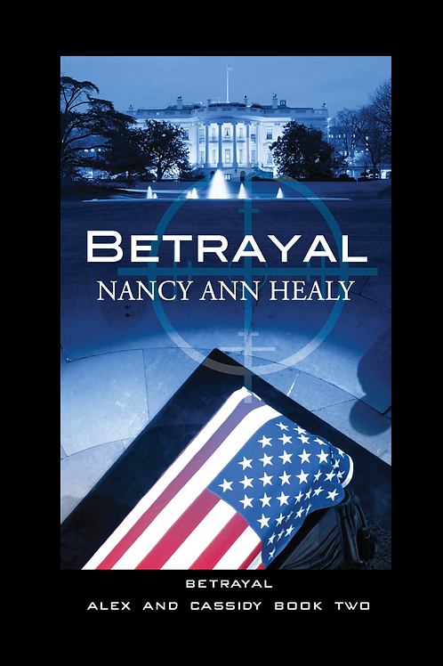 Betrayal: Alex and Cassidy Book Two