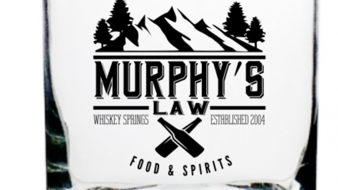 Murphy's Law Whiskey Glass