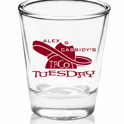 SHOT GLASS—TACO TUESDAY