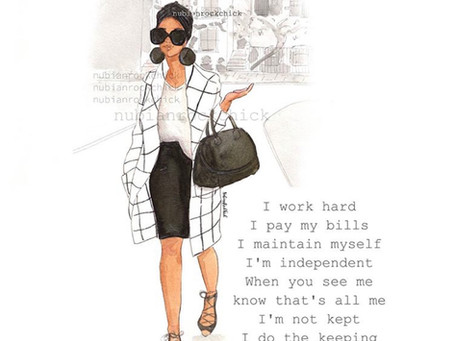 She's Independent: You Go Girl!