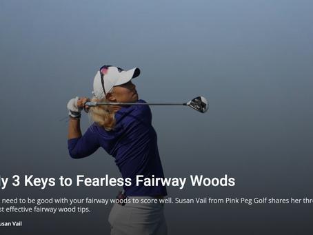 My 3 Keys to Fearless Fairway Woods [WomensGolf.com]