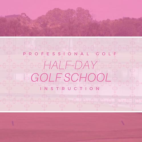 Half-Day Golf School