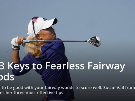 3 Keys to Fearless Fairway Woods! [WomensGolf.com]