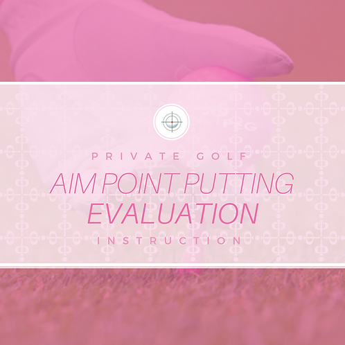 Aim Point Putting Evaluation