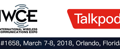New Talkpod America Opportunities await you at the IWCE Convention 2018 in Orlando Florida