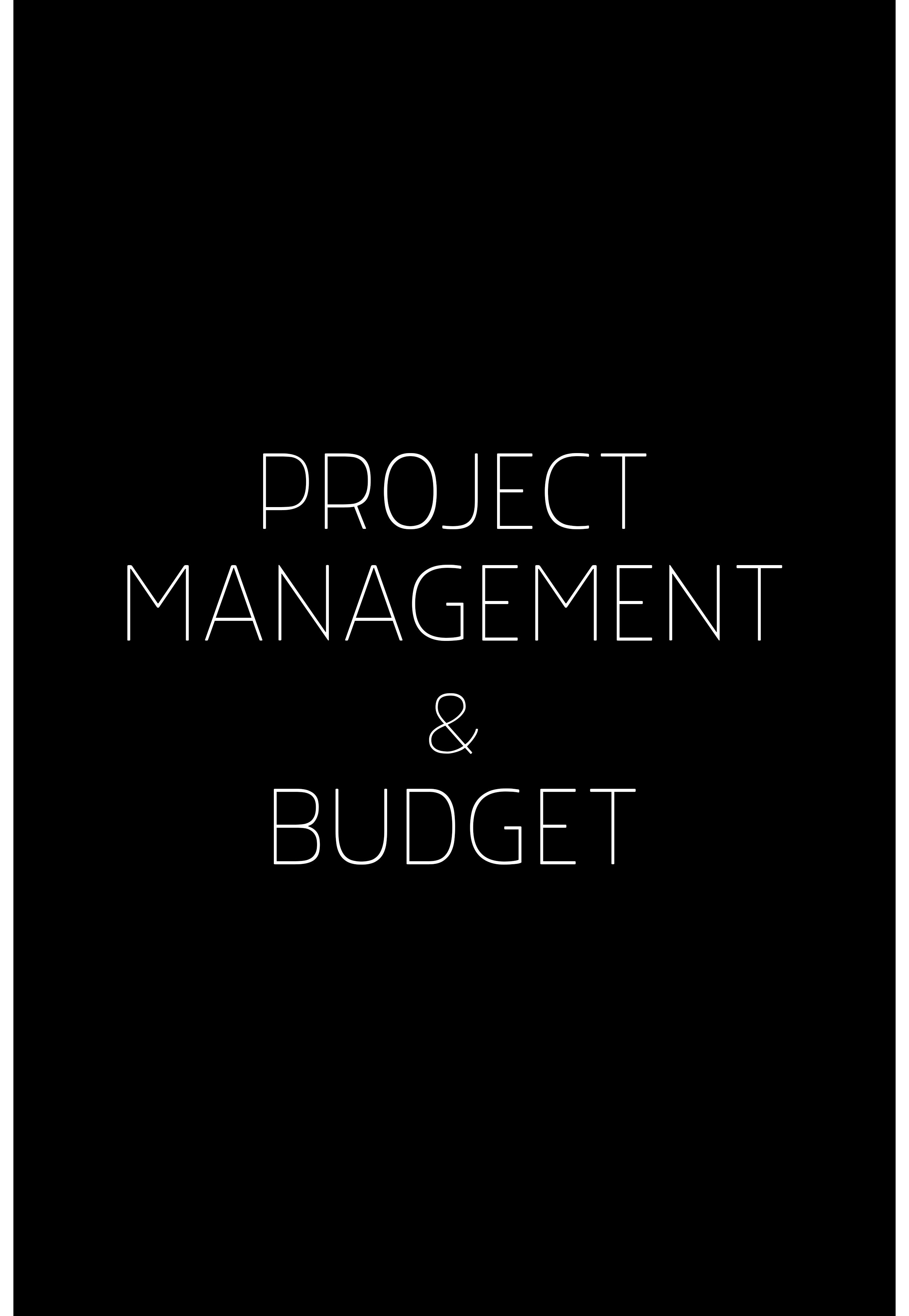 PROJECT MANAGEMENT & BUDGET