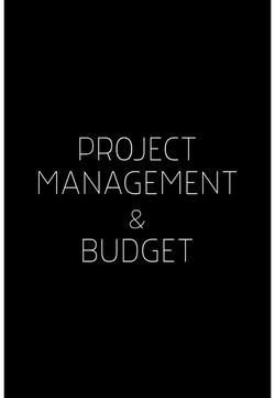 PROJECT MANAGEMENT & BUDGET