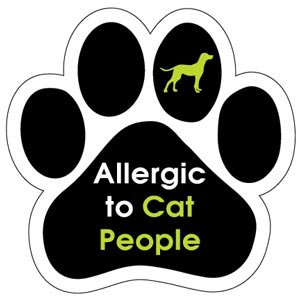 Allergic to Cat People (PM274)