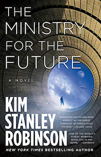 The ministry of the Future - by Kim Stanley Robinson
