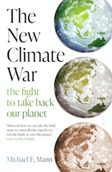 The New Climate War - by Michael E. Mann