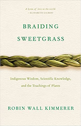 Braiding Sweetgrass - by Robin Wall Kimmerer