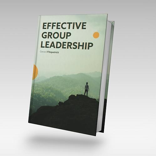 Effective Group Leadership (Orpen Press)