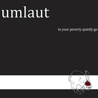 To Your Poverty Quietly Go