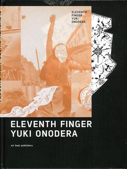『 ELEVANTH FINGER 』 オノデラユキ