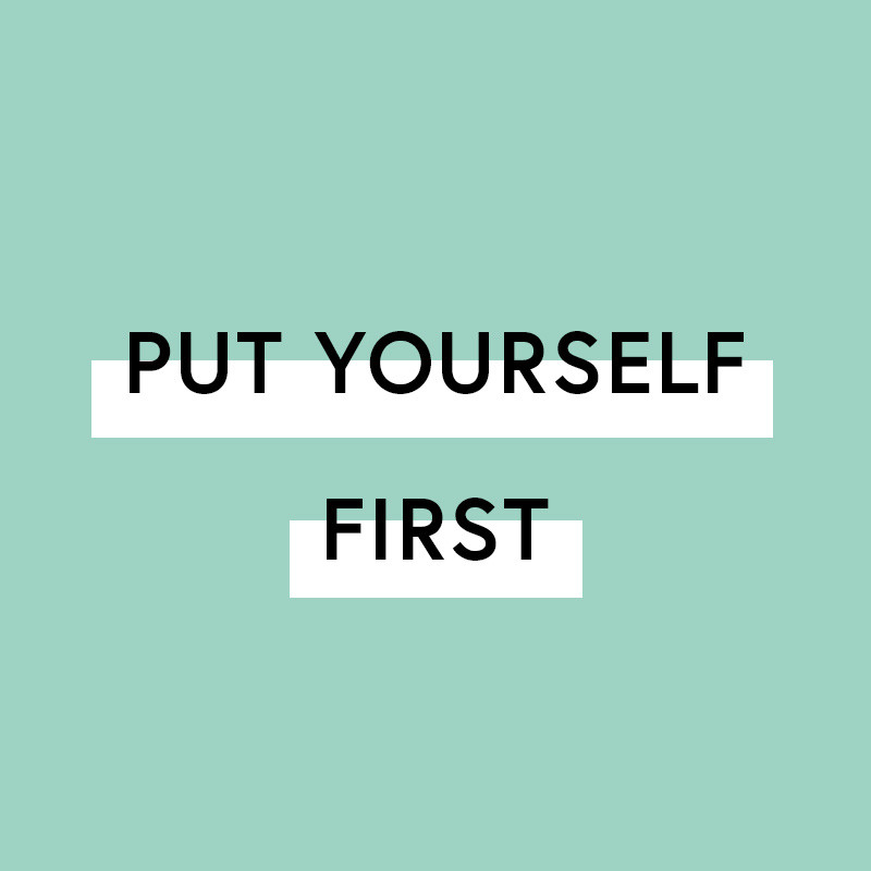 Put Yourself First #YEA