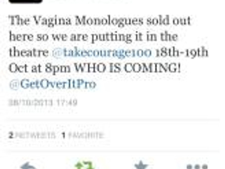 Vagina Monologues at Take Courage Theatre 2013