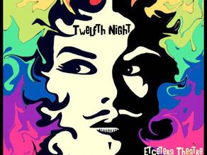 Twelfth Night- Only 2 Nights Left!