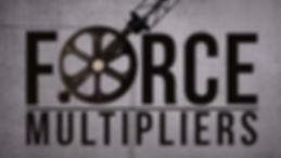 Force Multipliers .jpg