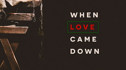 When love came down 1.jpg