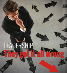 Leadership: They got it all wrong