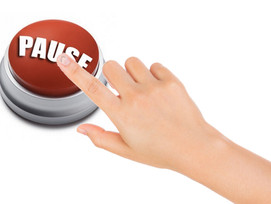Can you press the pause button on life?