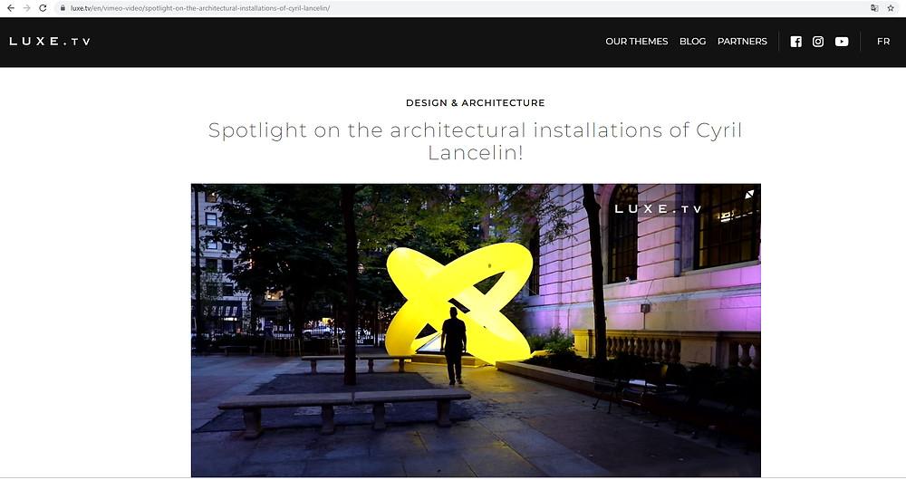 https://luxe.tv/en/vimeo-video/spotlight-on-the-architectural-installations-of-cyril-lancelin/