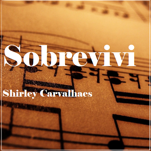 Sobrevivi - Shirley Carvalhaes