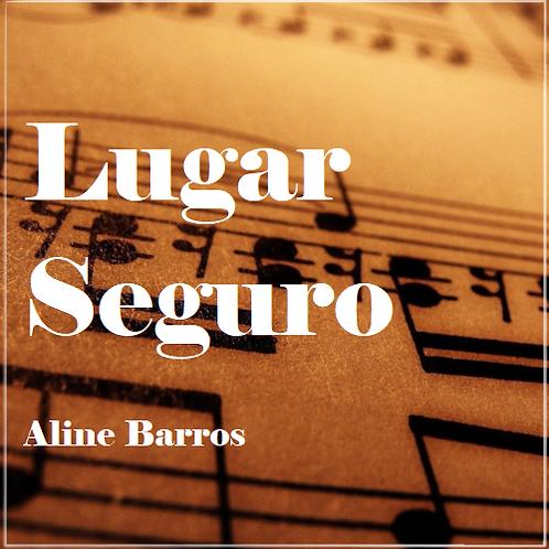Lugar Seguro - Aline Barros