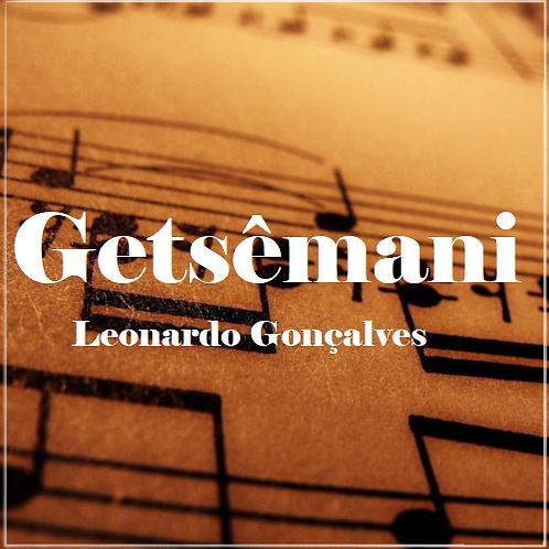 Getsêmani - Leonardo Gonçalves