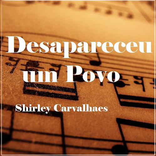 Desapareceu um Povo - Shirley Carvalhaes