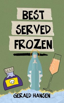 Best Served Frozen