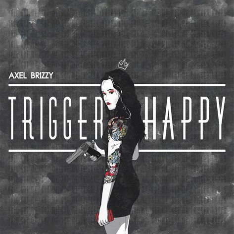 Axel Brizzy - Trigger Happy