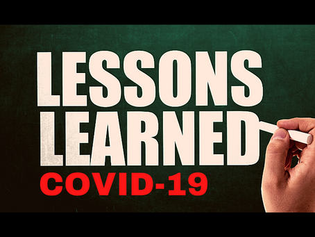 Lessons learned during the COVID-19 crisis