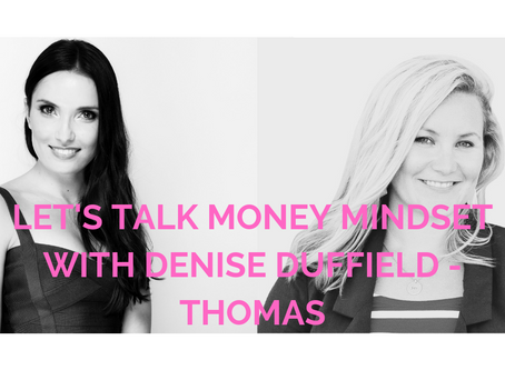 INTERVIEW: Let's Talk Money Mindset with Denise Duffield-Thomas