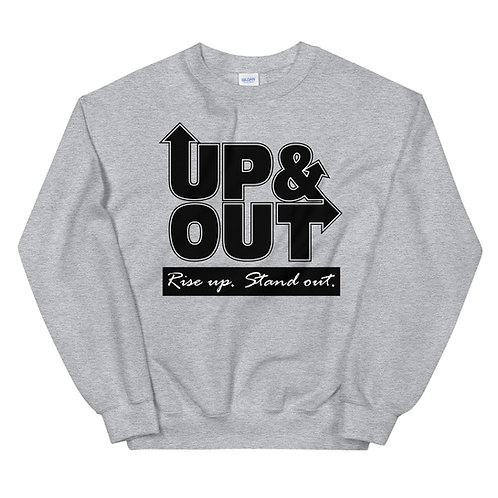 Up & Out | Rise Up Stand Out Sweatshirt