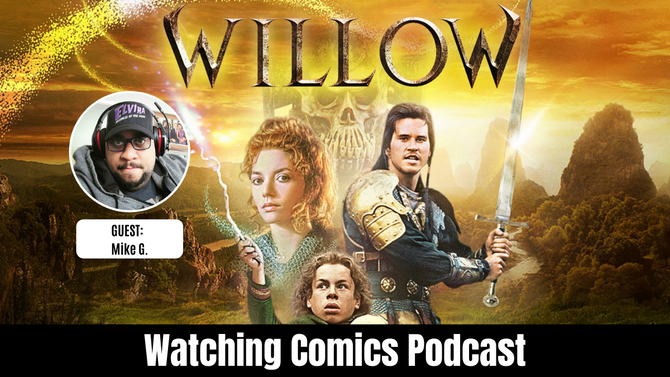'Willow' with Mike G. from Masters of the Nerdiverse
