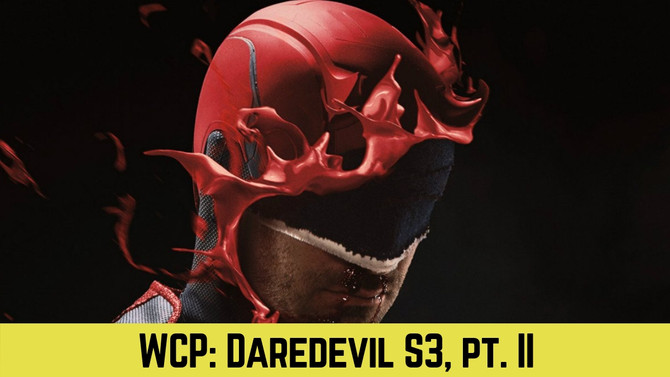 Daredevil Returns - S3, pt. II