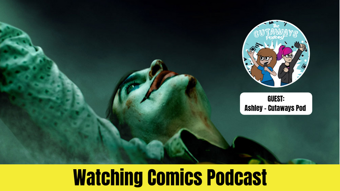 JOKER Review w/ Ashley from The Cutaways