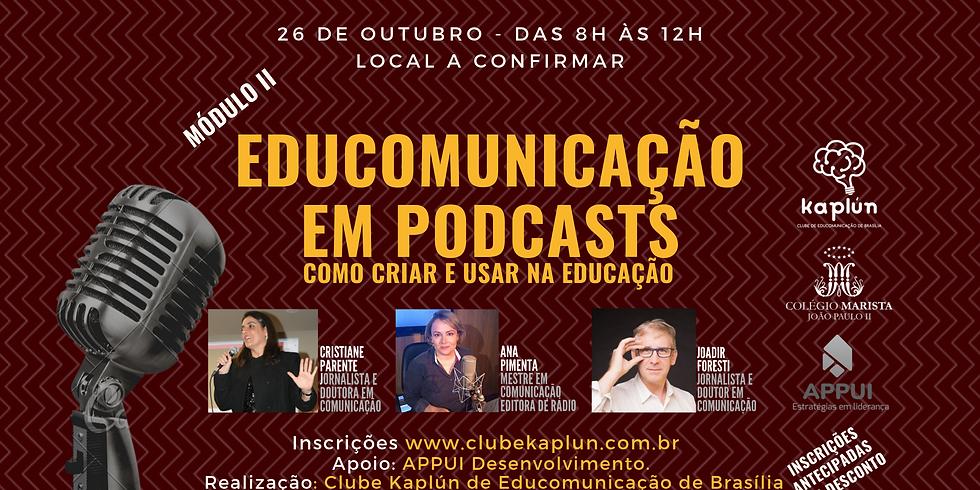 Módulo 2 - Curso 'Educomunicação: conceito, história e prática em podcast'